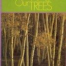ENJOYING OUR TREES by Charles Edgar Randall