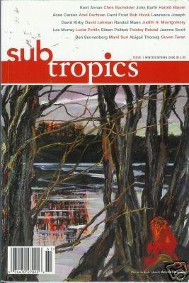 SUBTROPICS Issue 1 University of Florida