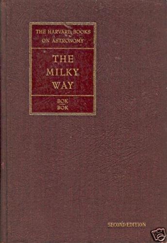 THE MILKY WAY Harvard astronomy 2nd Bok 1945
