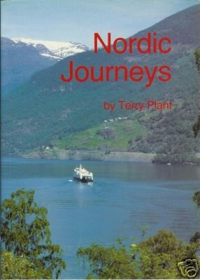NORDIC JOURNEYS Terry Plant Signed 1990