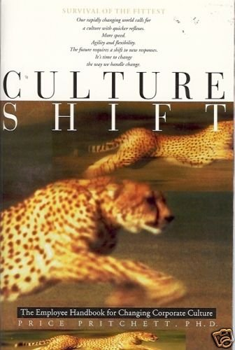 CULTURE  SHIFT the employee handbook for chaning corpor