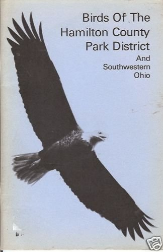 BIRDS OF THE HAMILTON COUNTY PARK DISTRICT Ohio