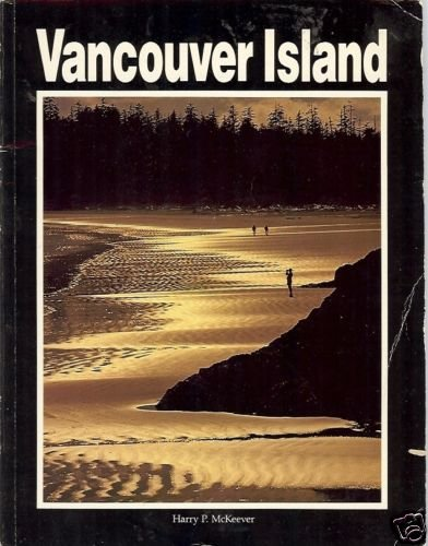 VANCOUVER  ISLAND by Harry P. McKeever