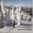 SNOWSHOEING by Gene Prater THE MOUNTAINEERS