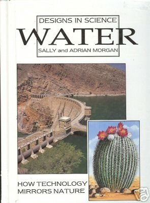 DESIGNS IN SCIENCE WATER By Sally and Adrian Morgan