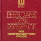 PDR 1990 PHYSICIANS'  DESK REFERENCE FOR NONPRESCRITION
