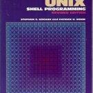 UNIX SHELL PROGRAMMING  REVISED EDITION Kochan & Wood
