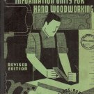 INSTRUCTION INFORMATION UNITS FOR HAND WOODWORKING 1936