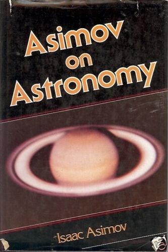 ASIMOV ON ASTRONOMY By Asimov