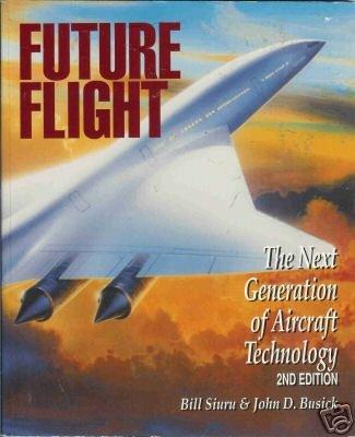 FUTURE FLIGHT the next generation of aircraft tech