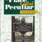 A PLACE CALLED PECULIAR By Frank K. Gallant