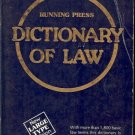 RUNNING PRESS DICTIONARY OF LAW