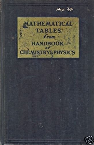 MATHEMATICAL TABLES  FROM HANDBOOK CHEMISTRY & PHYSICS