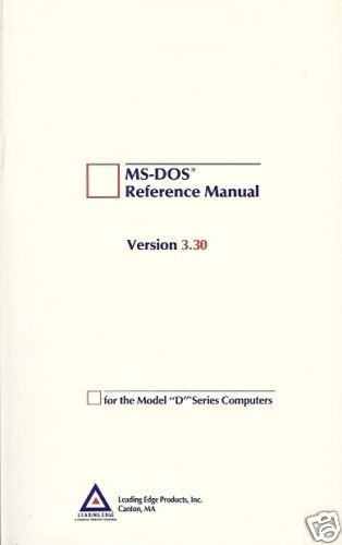 "MS-DOS REFERENCE MANUAL VERSION 3.30 FOR THE MODEL""D"""