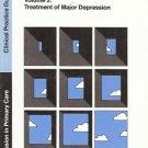 DEPRESSION IN PRIMARY CARE: VOL 2 TREATMENT OF MAJOR DE