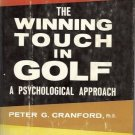 THE WINNING TOUCH IN GOLF A PSYCHOLOGICAL APPROACH