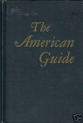 THE AMERICAN GUIDE By H. G. Alsberg 1949