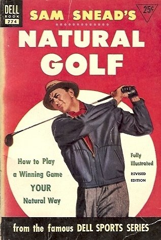NATURAL GOLF By Sam Snead