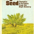 SAGEBRUSH SEED thoughts & parables from high country