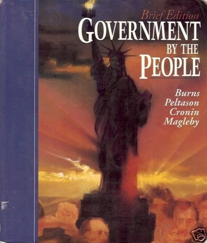 BRIEF EDITION GOVERNMENT BY THE PEOPLE BURNS, PELTRASON