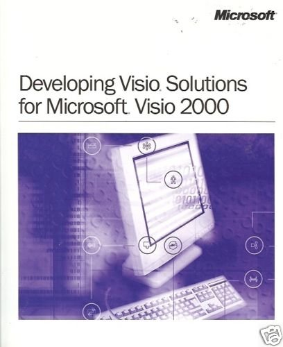 DEVELOPING VISIO SOLUTIONS FOR MICROSOFT VISIO 2000