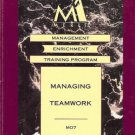MANAGING TEAMWORK MANAGEMENT ENRICHMENT TRAINING PROGR