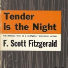 TENDER IS THE NIGHT THE ORIGINAL TEXT, IN A COMPLETELY