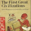 THE FIRST GREAT CIVILIZATIONS LIFE IN MESOPOTAMIA, INDU