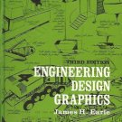 ENGINEERING DESIGN GRAPHICS JAMES H. EARLE