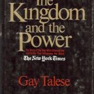 THE KINGDOM AND THE POWER STORY OFTHE MEN WHO INFLUENCE
