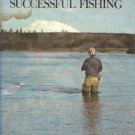 THE PRACTICAL ANGLER'S  GUIDE TO SUCCESSFUL FISHING