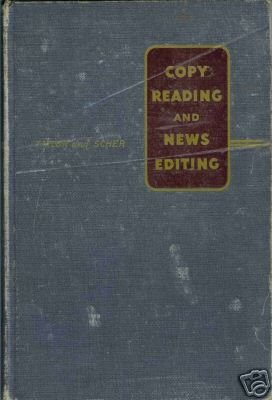 COPY READING AND NEWS EDITING By H. Taylor And Scher