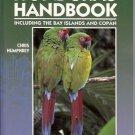HONDURAS HANDBOOK INCLUDING THE BAY ISLANDS AND COPAN