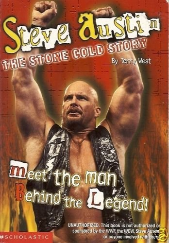 STEVE AUSTIN THE STONE COLD STORY By Terry West WWF
