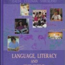 LANGUAGE, LITERACY AND THE CHILD by Galda  Cullinan