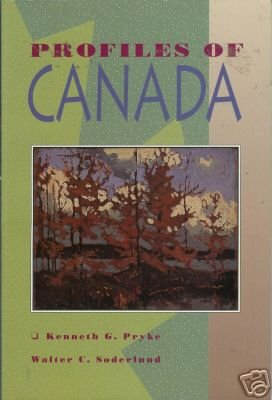 PROFILES OF CANADA By K. G. Pryke and W. C. Soderlund