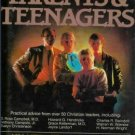 PARENTS AND TEENAGERS Jay Kesler Foreword by B, Graham