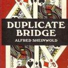 DUPLICATE BRIDGE BY ALFRED SHEINWOLD