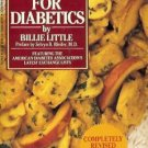 RECIPES FOR DIABETICS By Billie Little
