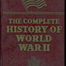 THE COMPLETE HISTORY OF WORLD WAR II 1945