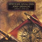 SYSTEMS ANALYSIS AND DESIGN A PROJECT APPROACH