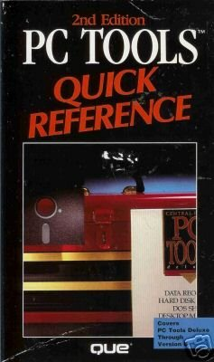 PC TOOLS QUICK REFERENCE 2nd edition  By George Sheldon