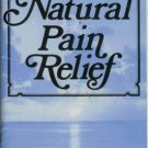 NATURAL PAIN RELIEF By Prevention Magazine