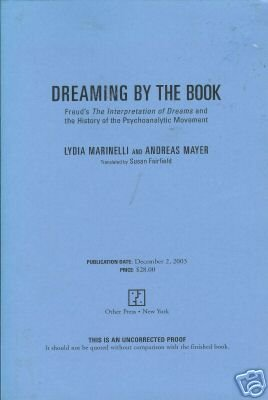 DREAMING BY THE BOOK By Lydia Marinelli & Andreas Mayer