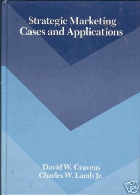 STRATEGIC MARKETING CASES AND APPLICATIONS
