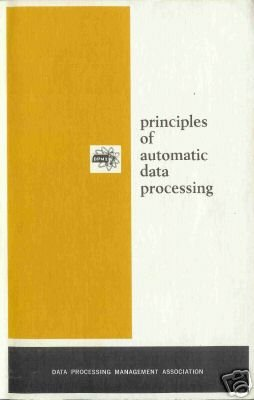 PRINCIPLES OF AUTOMATIC DATA PROCESSING