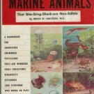 DANGEROUS MARINE ANIMALS By Bruce W. Halstead, MD. 1959