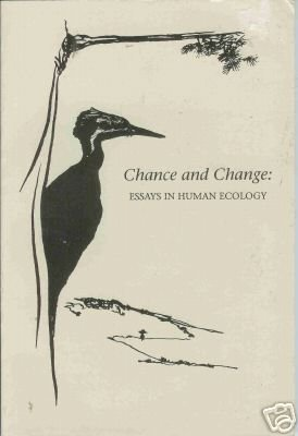 CHANCE AND CHANGE: essays in human ecology Atlantic
