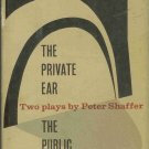 THE PRIVATE EAR THE PUBLIC EYE two plays by P. Shaffer
