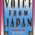 A VOICE FROM JAPAN AN OUTSIDER LOOKS IN